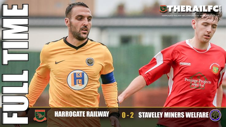 FT: Harrogate Railway 0-2 Staveley Miners Welfare    @therailfc @StaveleyMWFC @EdWhite2507