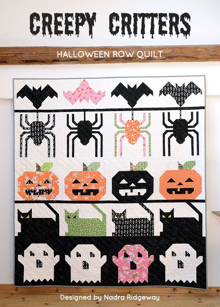 Introducing the Creepy Critters Quilt Pattern