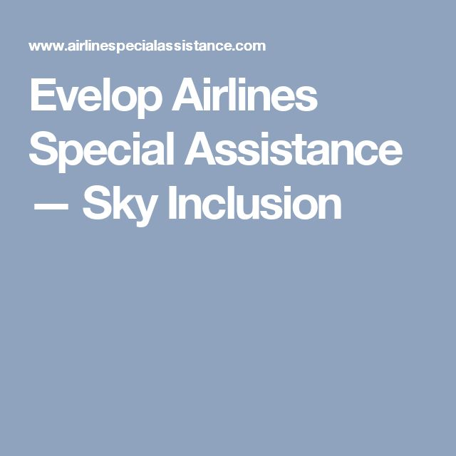 Evelop Airlines Special Assistance — Sky Inclusion