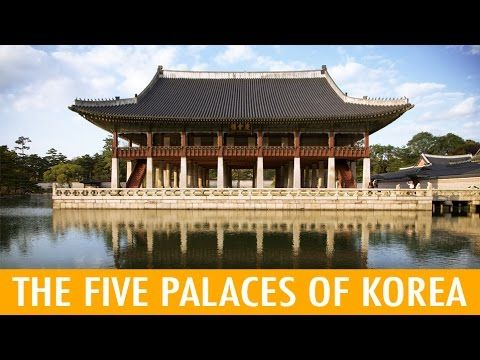 The 5 Grand Palaces of Korea (KWOW #189) - YouTube