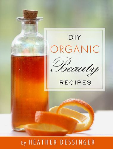 DIY Organic Beauty Recipes