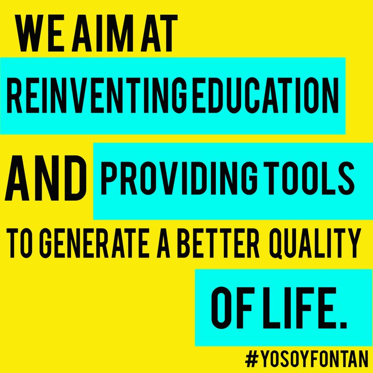ME AIMAT TEINVENTING EDUCATION AND PROVIDING TOOLS TO GENERATE A BETTER QUALITY OF LIFE