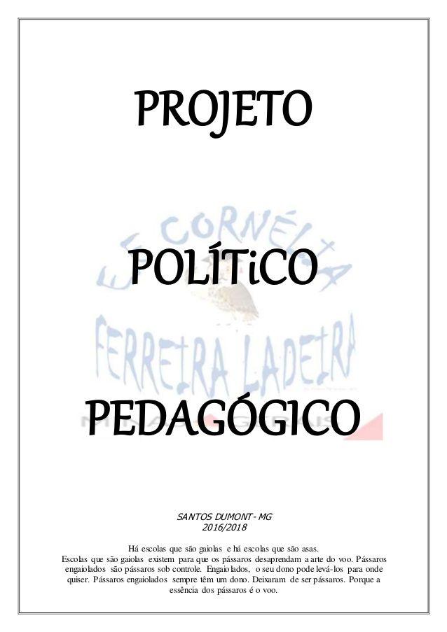 Projeto Politico Pedagogico Santos Dumont Mg 2016 2018 Ha Escolas