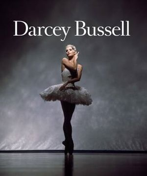 Darcey Bussell: A Life in Pictures by Darcey Bussell. Hardie Grant BooksBiography and Memoir. Hardie Grant Publishing.