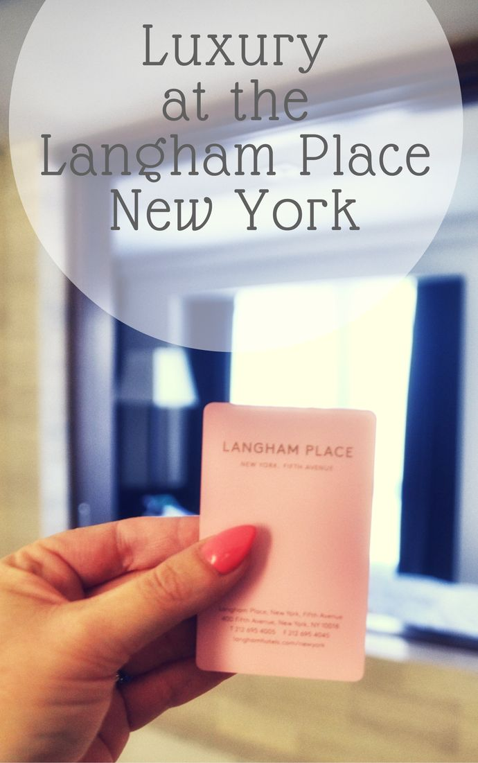 Our stay at the luxurious Langham Place New York on Fifth Avenue.