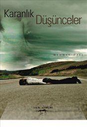 Karanlık Düşünceler - Mehmet Özel
