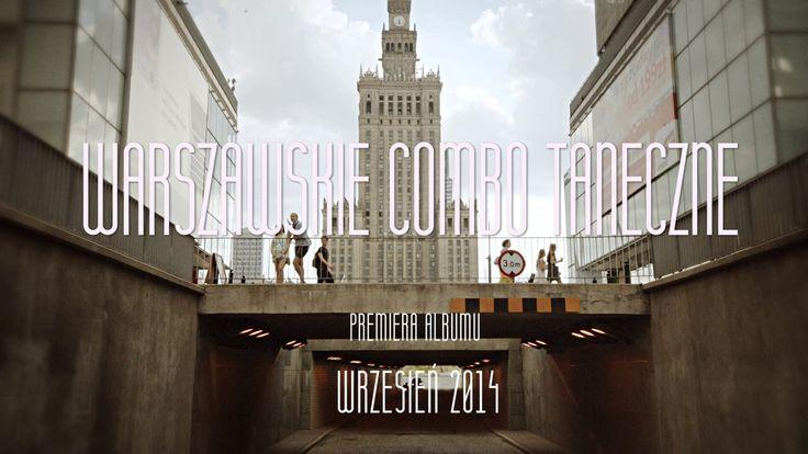 Warszawskie Combo Taneczne // Teaser Albumu