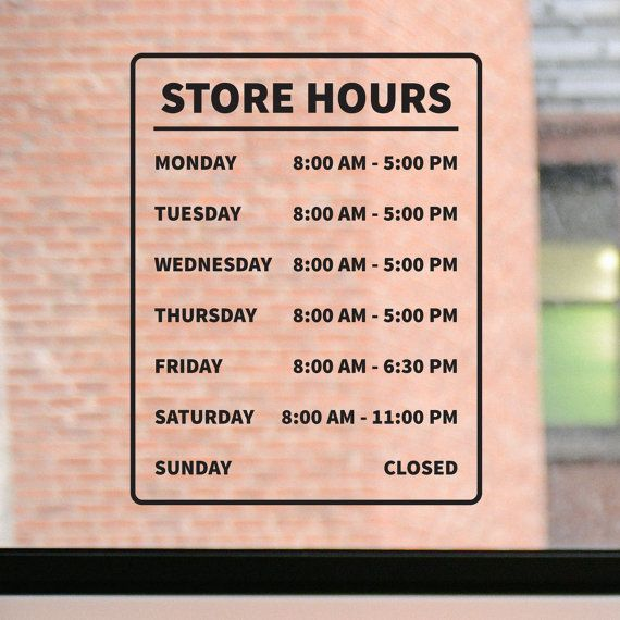 Best Business Hours Sign Ideas On Pinterest Store Hours - Office depot window decals template