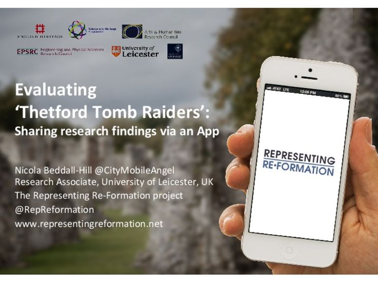 Evaluating 'Thetford tomb raiders' Sharing research findings via an app.