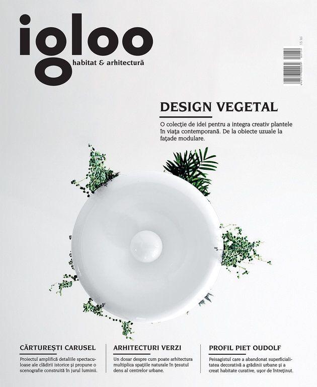Igloo #159: Arhitecturi verzi - igloo.ro
