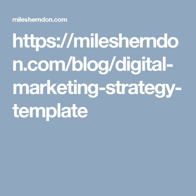 https\/\/milesherndon\/blog\/digital-marketing-strategy-template - marketing strategy template