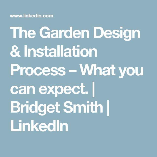 The Garden Design & Installation Process – What you can expect. | Bridget Smith | LinkedIn