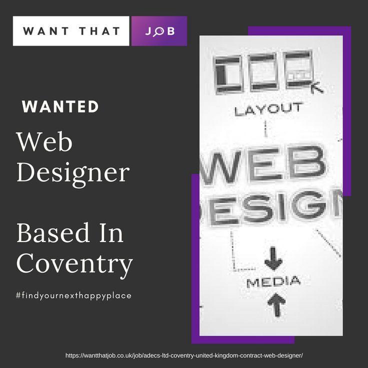 https://wantthatjob.co.uk/job/adecs-ltd-coventry-united-kingdom-contract-web-designer/  Job Deadline 22/12/17