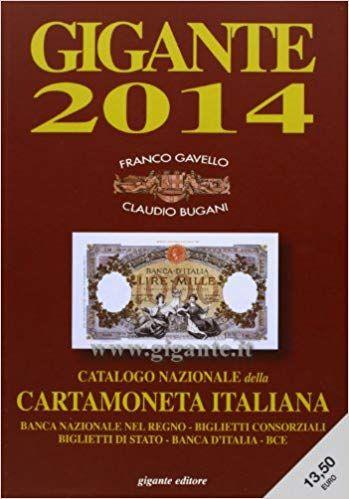 Download Gigante 2014. Catalogo generale della cartamoneta italiana PDF mobi epub