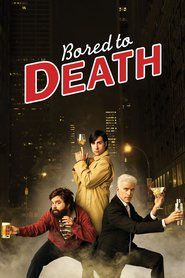 Ver Bored to Death (2009) Online Castellano, Latino y Subtitulada HD - PelisPlus.TV