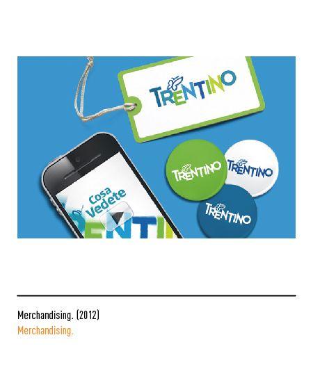 Marchio Trentino - Merchandising 2012