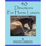 40 Devotions for Horse Lovers (Kindle Edition)By Pauline Creeden