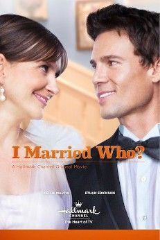 I married who? - Sept. 2012 - Starring Kellie Martin and Bess Armstrong