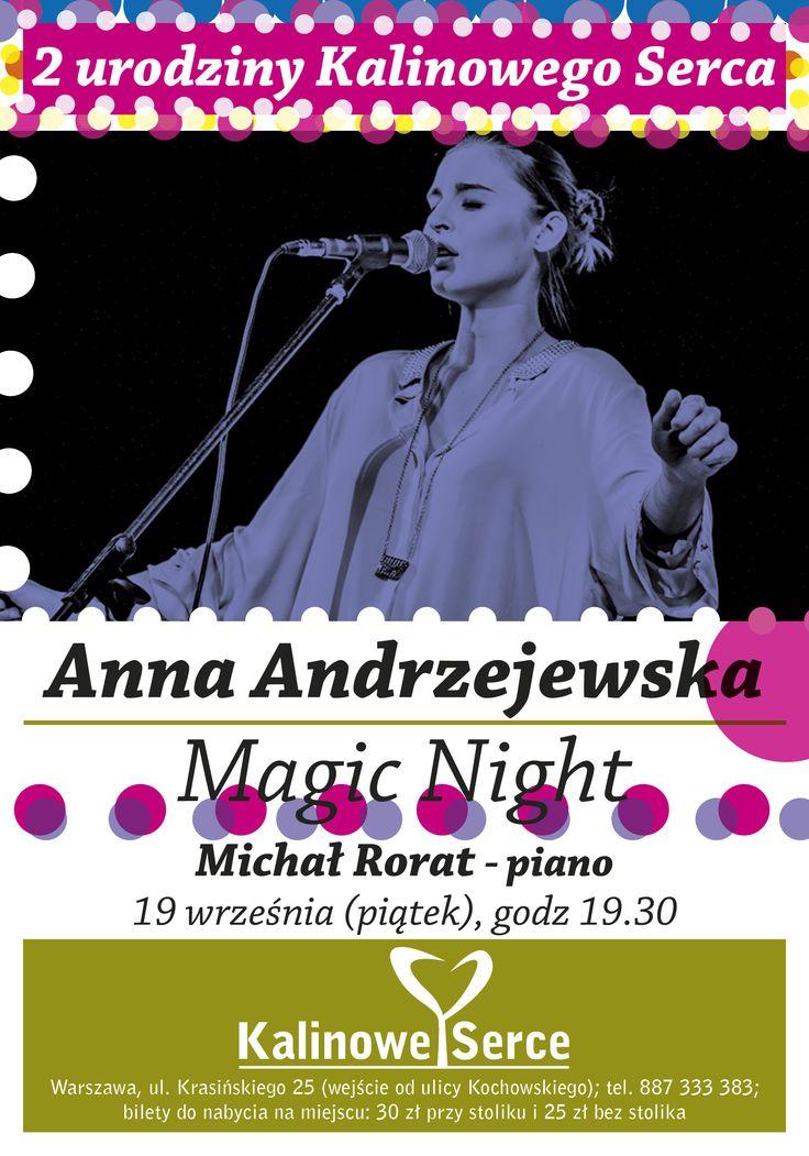 W ten weekend świętujemy 2 urodziny #kalinoweserce Piątek 19.09 godz. 19:30 #Anna #Andrzejewska Więcej na https://www.facebook.com/events/502137829888694/
