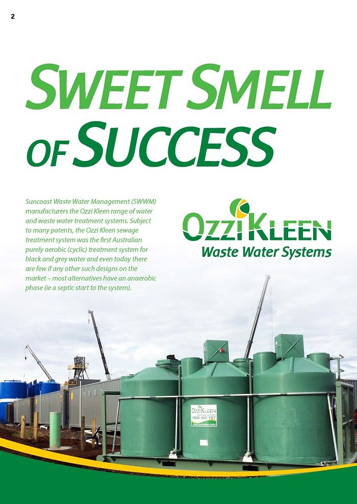 P1. Sweet Smell of Success - Ozzi Kleen Water & Waste Water - on-site sewage treatment plant - transportable treatment plant. Non septic system