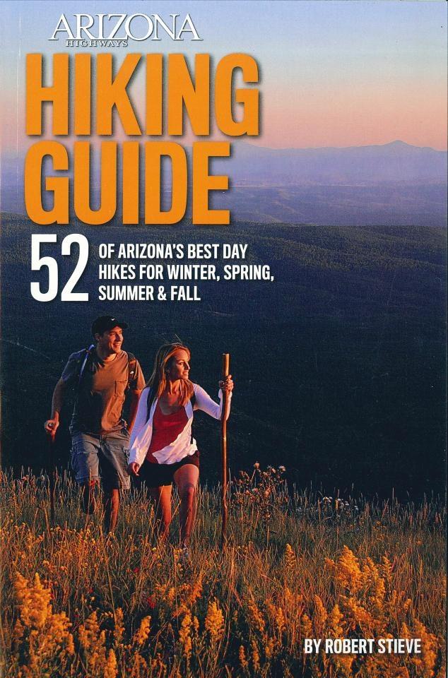 Arizona Highways Hiking Guide Arizona Experience