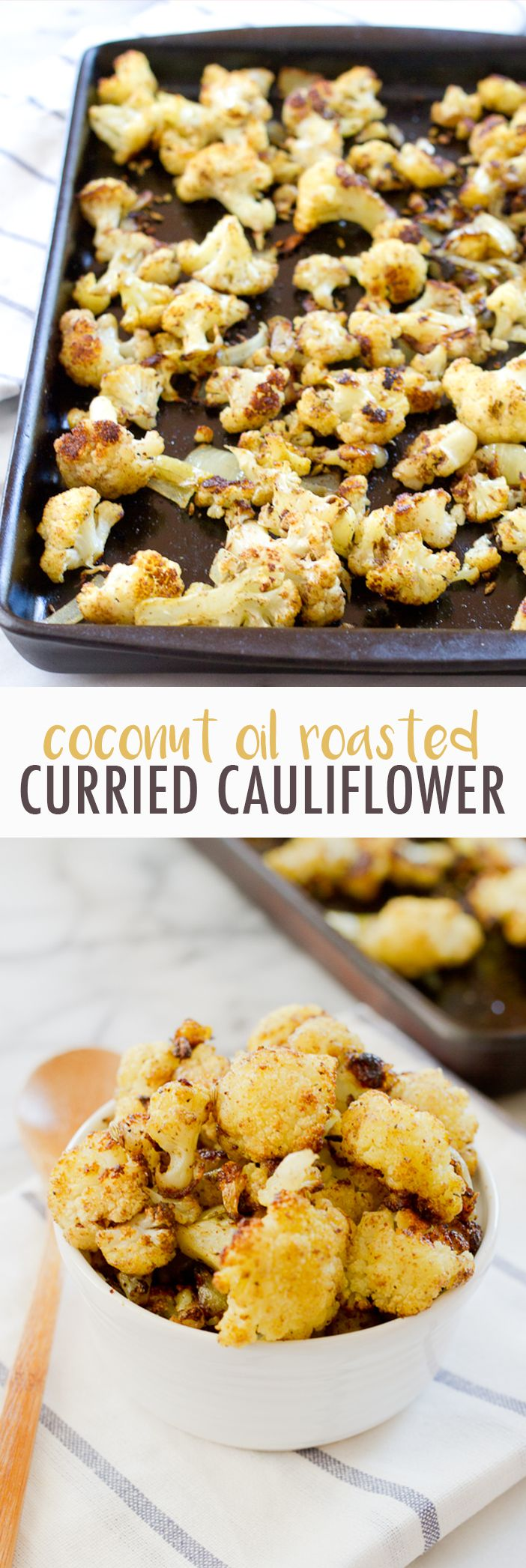 Cauliflower roasted to perfection with coconut oil, curry powder, garam masala and fennel seeds. It's easy to whip up, amazingly flavorful and one of my all-time favorite vegetable side dishes.