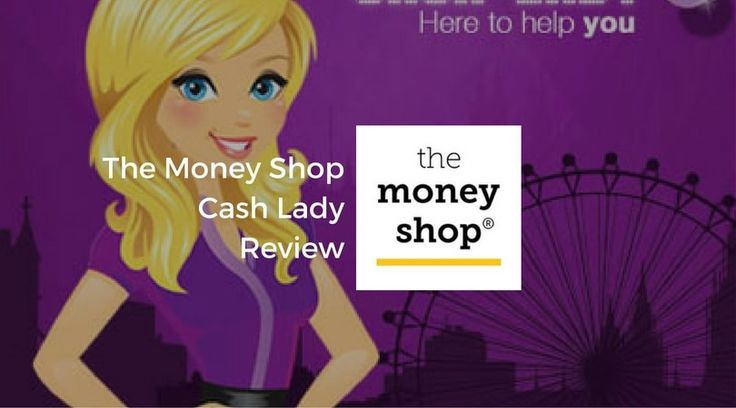 As we near the end of our in-depth review of The Money Shop we wanted to provide you with The Money Shop Cash Lady Review. As this is where we offer a more personal perspective about one of the UK's most well-known short-term credit providers.