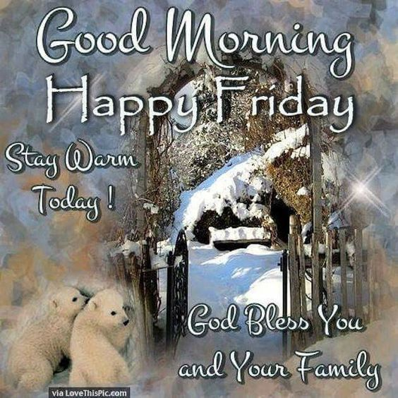Good MOrning, Happy Friday friday good morning friday quotes friday blessings good morning friday friday images friday image quotes