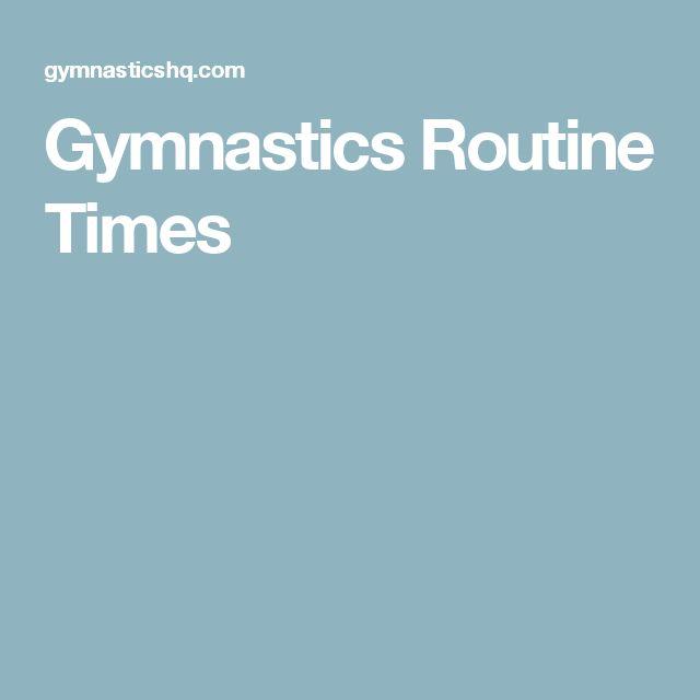 Gymnastics Routine Times