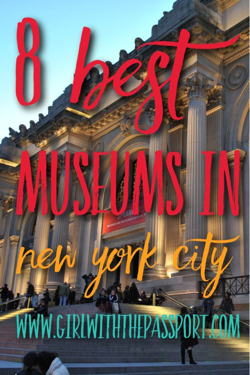 8 museums that you need to visit while you are in New York City.