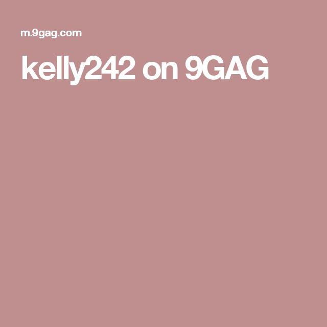 kelly242 on 9GAG