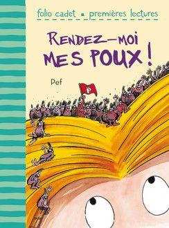 Rendez-moi mes poux! - Folio Cadet Premières lectures - Gallimard Jeunesse