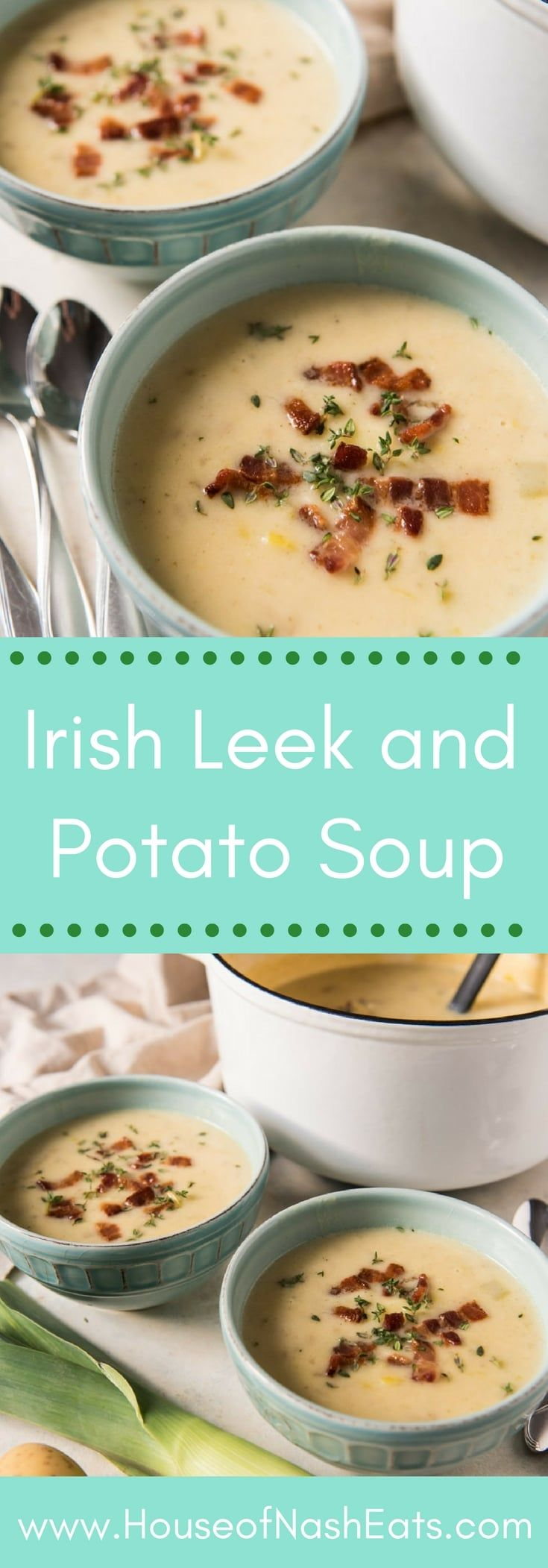 This creamy Irish Leek and Potato Soup is a deliciously savory and satisfying light dinner that is perfect served with lots of crispy, crumbled bacon bits on top and a loaf of Irish soda bread with plenty of butter. #Irish #soup #leeks #potatoes