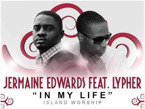 Jermaine Edwards feat. Lypher - In My Life (Island Worship 2011) - YouTube