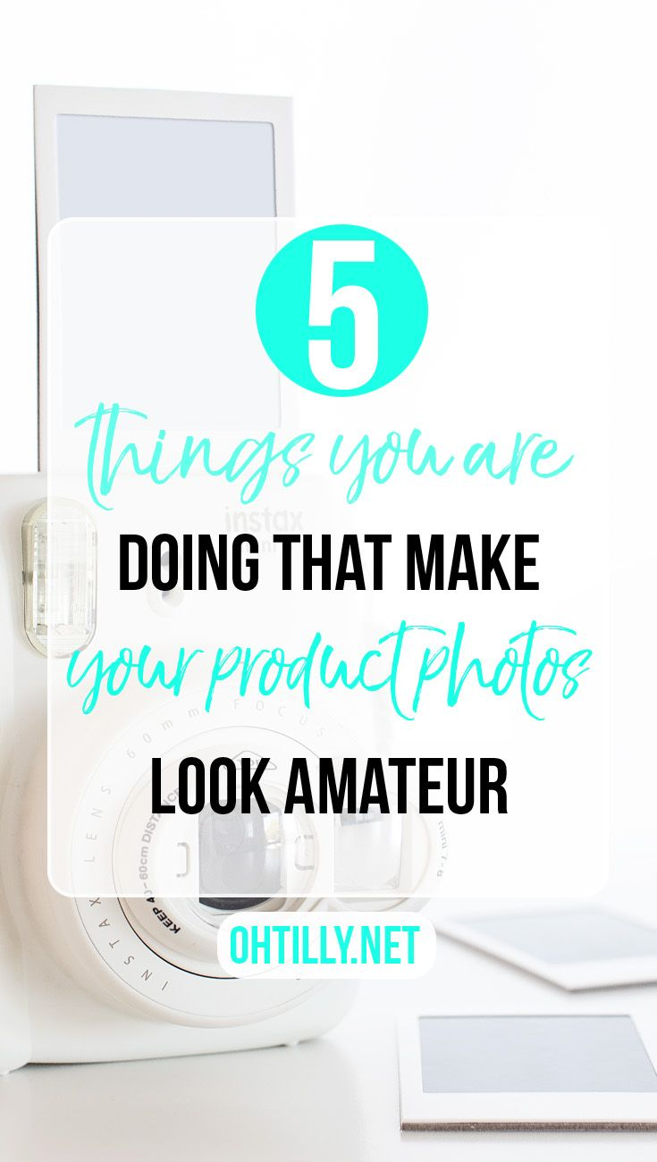Five Ways You Are Doing Product Photography Wrong