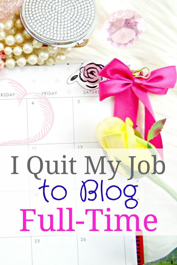 17 best ideas about my job i quit i quit my job i recently quit my full time job to blog this was 2 1