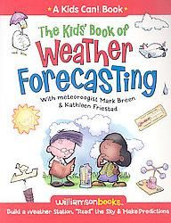 The Kids` Book of Weather Forecasting (Paperback)