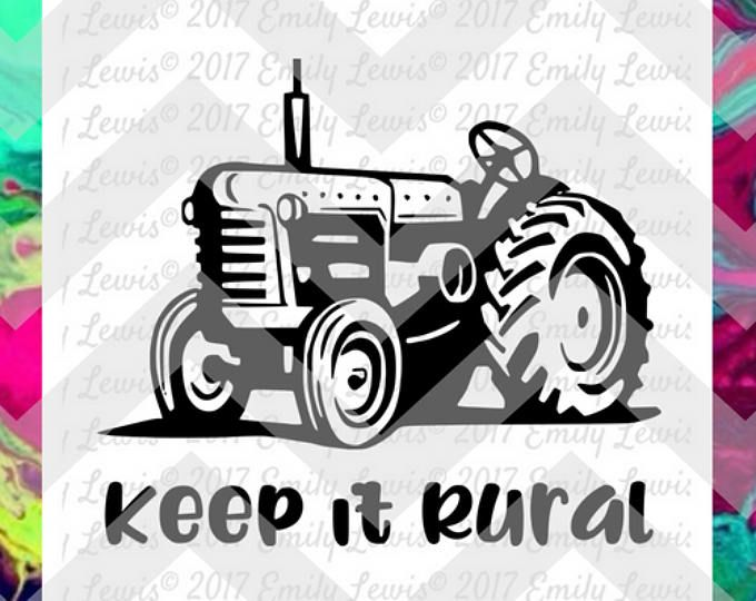 Keep It Rural SVG - tractor svgs - tractor svg files - farm svgs - farm svg files - farmer svg - tractor svg cut - tractor cut files - svgs