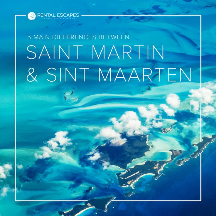 Did you know that the island of Saint Martin is divided into two different zones governed by different European nations? Here are the main differences you need to know between Saint Martin and Sint Maarten