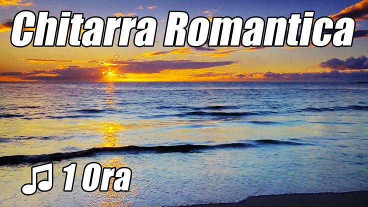 CHITARRA Romantica Musica Rilassante Strumentale Acustica Amore Canzoni ...