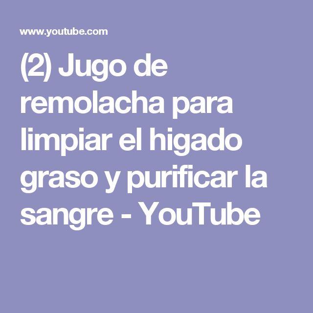 (2) Jugo de remolacha  para limpiar el higado graso  y purificar la sangre - YouTube