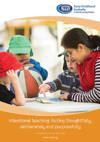 his publication contains practical advice and reflections on what being intentional means for educators, children, families and communities and aims to support a deeper understanding of the meaning behind 'intentional teaching'.