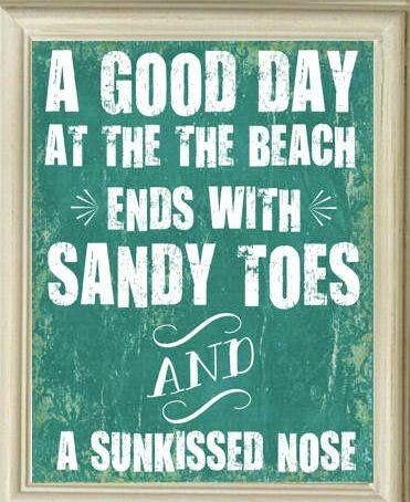 Sandy toes and a sunkissed nose.....