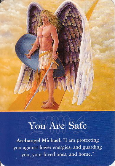 Got Angel? : Archangel Oracle Card for 8-11-15 You Are Safe