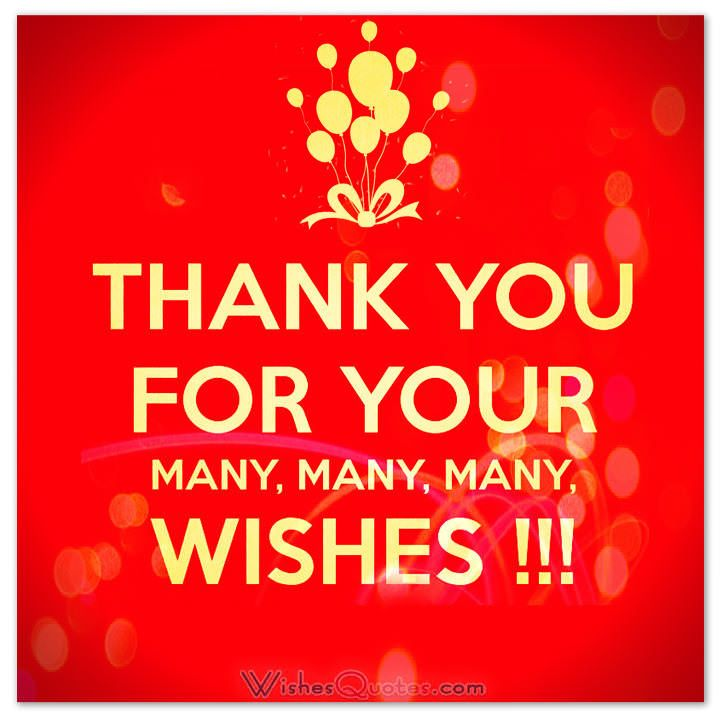 Thanks For Good Wishes Quotes: Thank You Note For Your Birthday Wishes