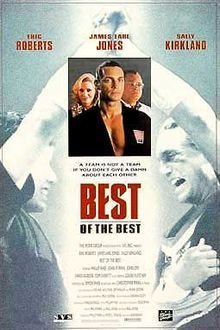Best of the Best is a 1989 martial arts film. The plot revolves around a team of American karatekas facing a team of Koreans in a taekwondo tournament. Several sub plots pop up in the story - moral conflicts, the power of the human spirit triumphing over adversity are some themes. The movie stars Phillip Rhee, James Earl Jones, Eric Roberts and Chris Penn.
