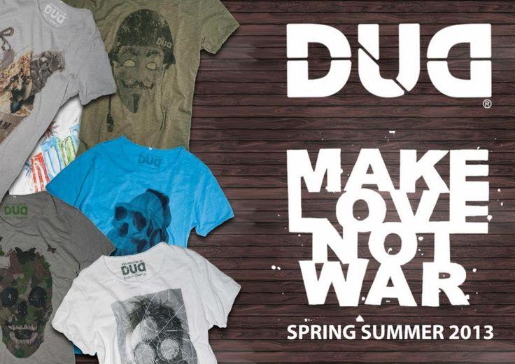 DUD new MAKE LOVE not WAR 2013
