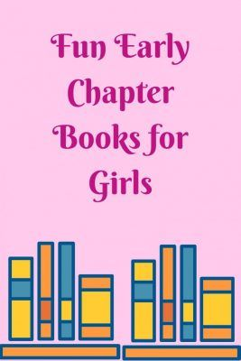 List of early chapter books your girls will love