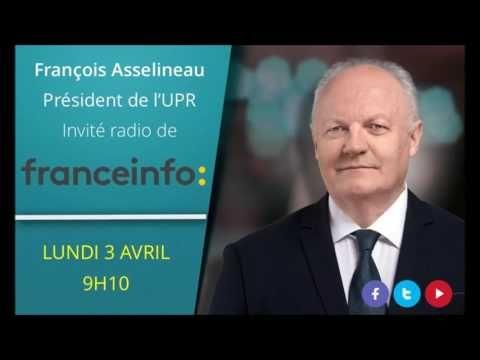 ASSELINEAU #2017 - L'invité politique de Jean-François Achilli sur France Info - 3 avril 2017 - YouTube