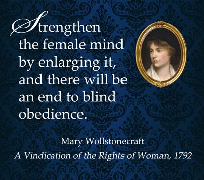 A favorite quote from Mary Wollstonecraft | Regency Voices